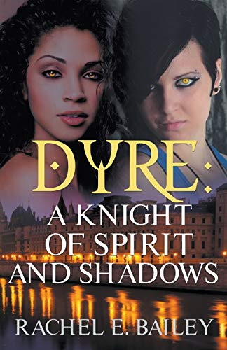 9781626396647: Dyre: A Knight of Spirit and Shadows