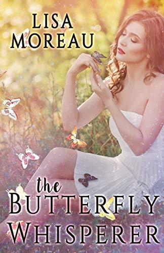 The Butterfly Whisperer: Lisa Moreau