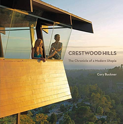 9781626400245: Crestwood Hills: The Chronicle of a Modern Utopia