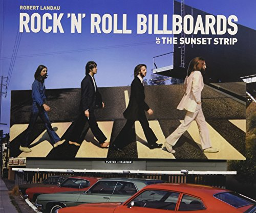 9781626400320: Rock 'n' Roll Billboards Of The Sunset Strip