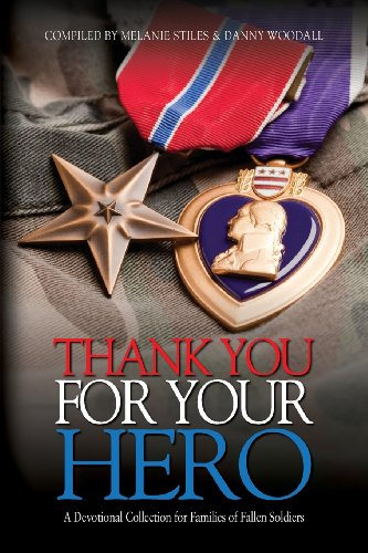 9781626463264: Thank You for Your Hero: A Devotional Collection for Fallen Warrior Families