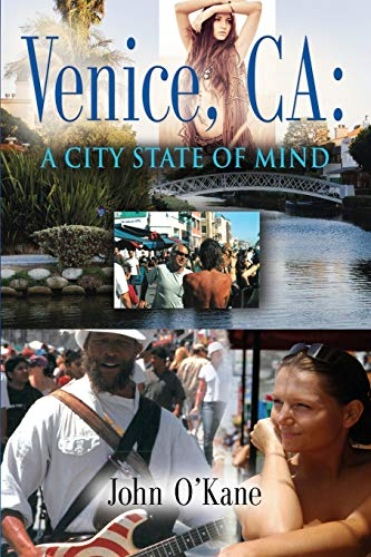 Venice, CA: A City State of Mind (9781626464032) by John O'Kane