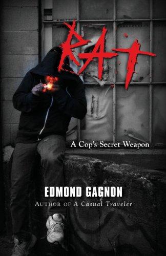 9781626464414: Rat: A Cop's Secret Weapon