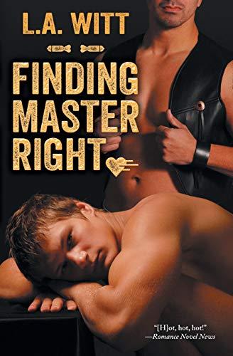 Finding Master Right: L. A. Witt
