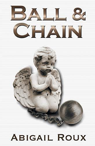 9781626491076: Ball & Chain