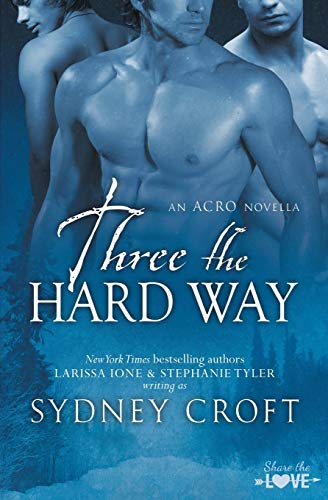 9781626492349: Three the Hard Way (ACRO)
