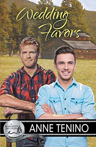 Wedding Favors (Bluewater Bay) (Volume 7): Tenino, Anne