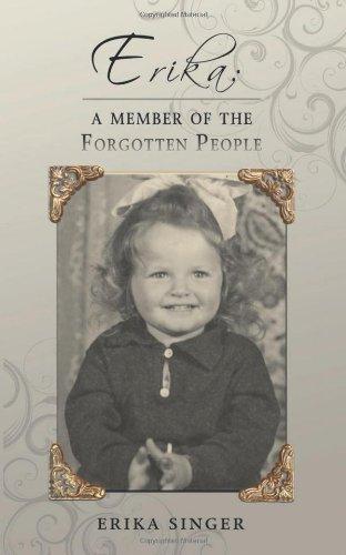 Erika: A Member of the Forgotten People: Erika Singer