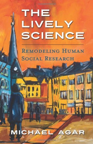 9781626521025: The Lively Science: Remodeling Human Social Research