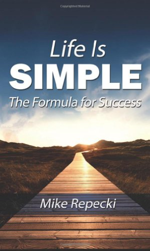 9781626522565: Life Is Simple: The Formula for Success