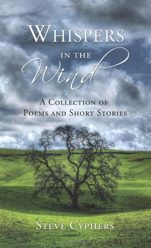 9781626524347: Whispers in the Wind: A Collection of Poems and Short Stories
