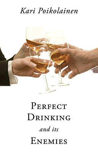 9781626526785: Perfect Drinking and Its Enemies