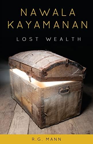 Lost Wealth: Nawala Kayamanan: Mann, R. G.