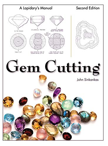 9781626540248: Gem Cutting: A Lapidary's Manual, 2nd Edition