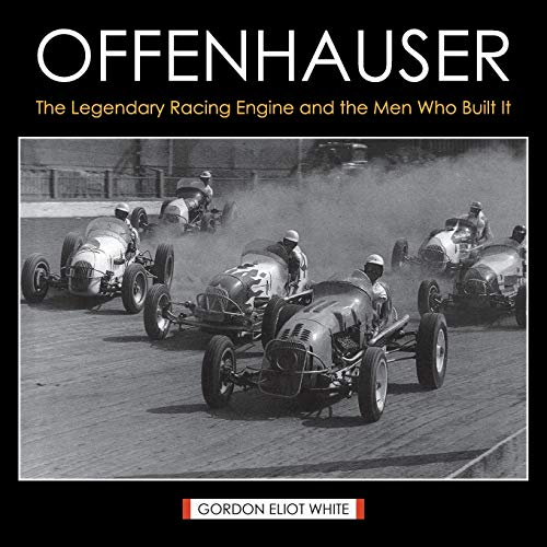9781626540415: Offenhauser: The Legendary Racing Engine and the Men Who Built It