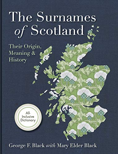 9781626540460: Surnames of Scotland: Their Origin, Meaning and History