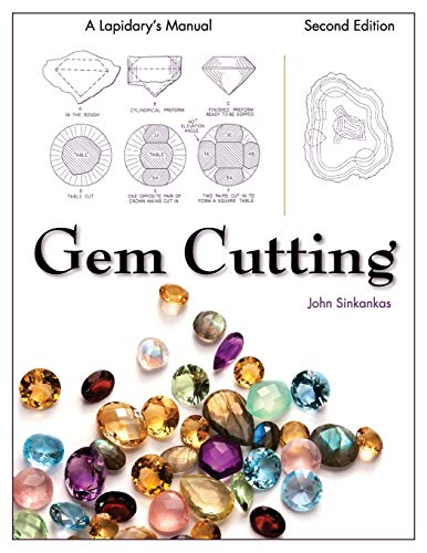 9781626540491: Gem Cutting: A Lapidary's Manual, 2nd Edition