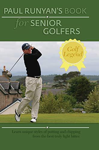 9781626540507: Paul Runyans Book for Senior Golfers