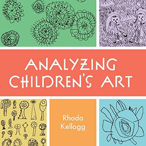 Analyzing Children's Art: Kellogg, Rhoda