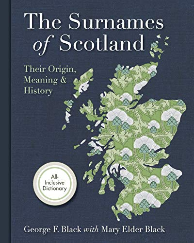 9781626540590: Surnames of Scotland: Their Origin, Meaning and History