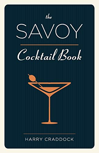 9781626540644: The Savoy Cocktail Book