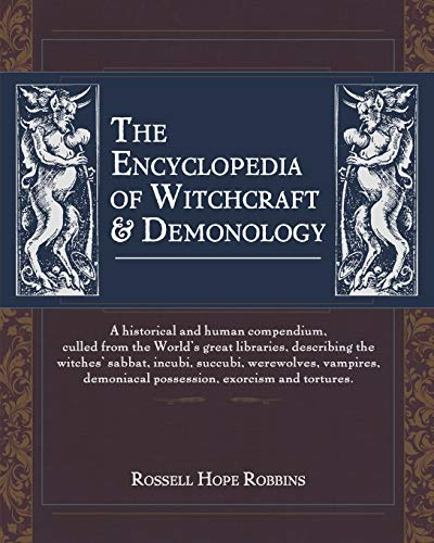 9781626540705: The Encyclopedia of Witchcraft & Demonology