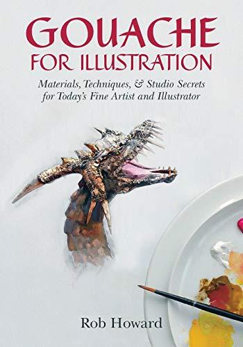 9781626540736: Gouache for Illustration
