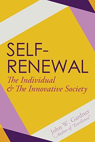 9781626540842: Self-Renewal: The Individual and the Innovative Society