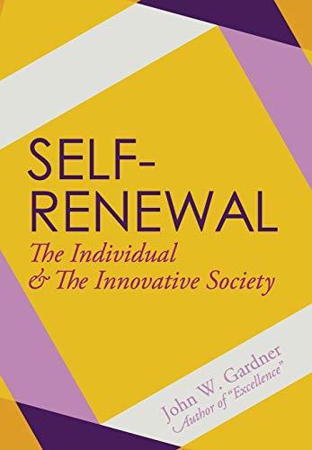 9781626540859: Self-Renewal: The Individual and the Innovative Society
