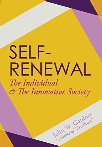 9781626540859: Self-Renewal: The Individual and the Innovative Society