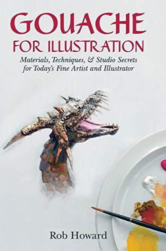 9781626540989: Gouache for Illustration