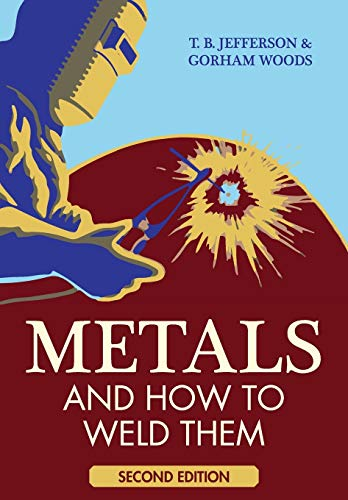 9781626541009: Metals and How To Weld Them