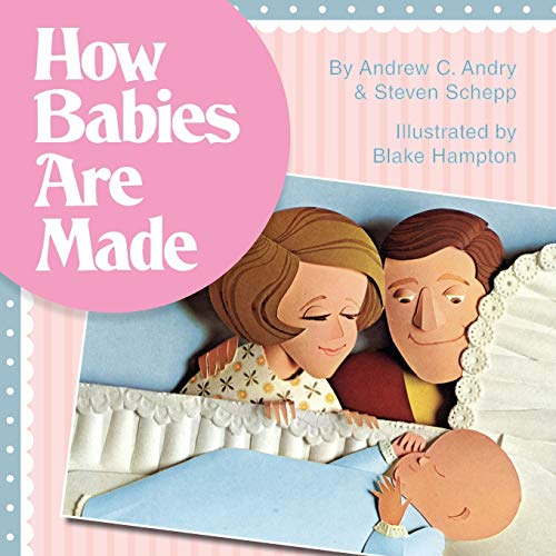 9781626541047: How Babies Are Made