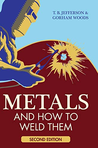 9781626541061: Metals and How To Weld Them