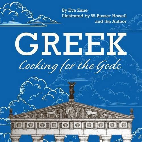 Greek Cooking for the Gods: Eva Zane