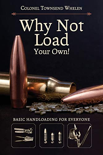 Why Not Load Your Own: Townsend Whelen