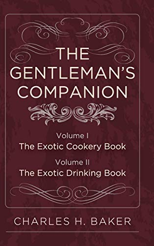 9781626541252: The Gentleman's Companion: Complete Edition