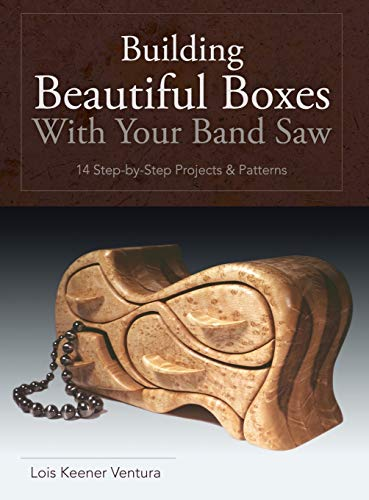 9781626541276: Building Beautiful Boxes with Your Band Saw