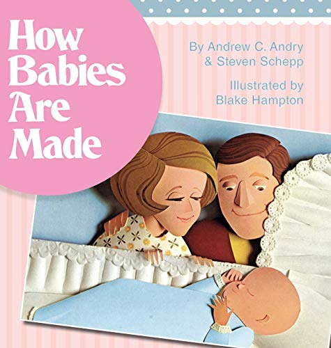 9781626541375: How Babies Are Made