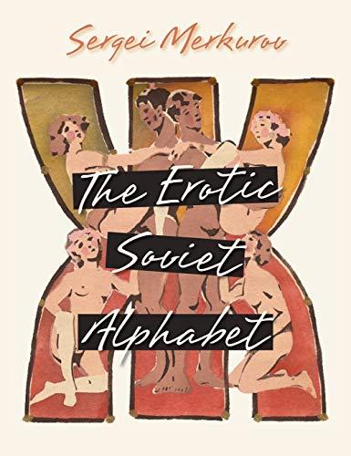 9781626541399: The Erotic Soviet Alphabet