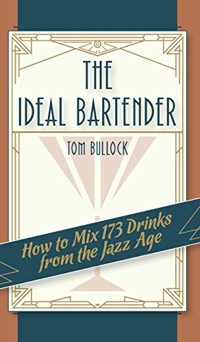 9781626541443: The Ideal Bartender 1917 Reprint