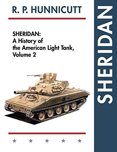 9781626541542: Sheridan: A History of the American Light Tank, Volume 2