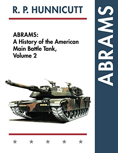 9781626541665: Abrams: A History of the American Main Battle Tank, Vol. 2