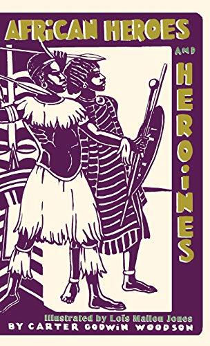 9781626541719: African heroes and heroines