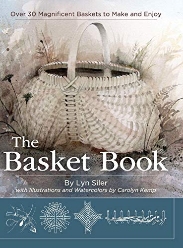 The Basket Book: Over 30 Magnificent Baskets: Kemp, Carolyn, Siler,