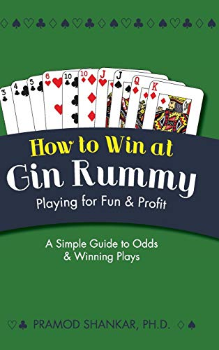 9781626541986: How To Win At Gin Rummy: Playing for Fun and Profit