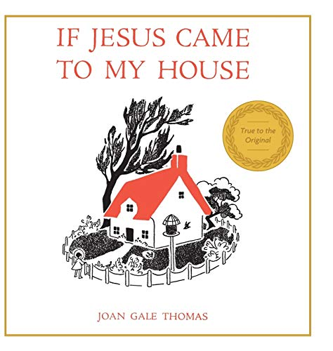 9781626542020: If Jesus Came to My House