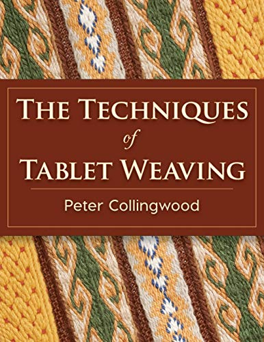 9781626542143: The Techniques of Tablet Weaving