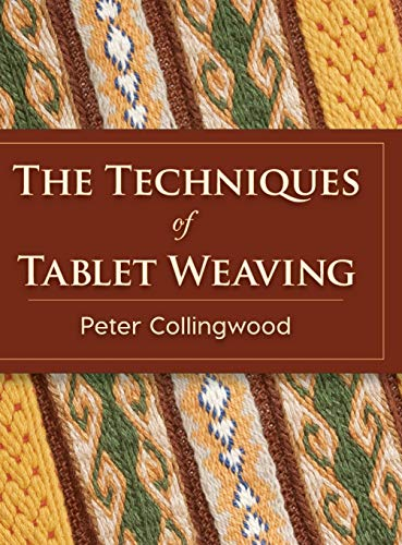 9781626542150: The Techniques of Tablet Weaving