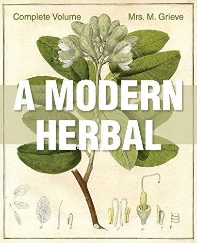 9781626542235: A Modern Herbal: The Complete Edition